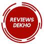 Reviews Dekho