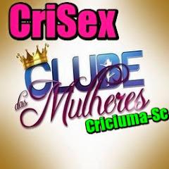 CriSex- Clube das Mulheres Criciuma-sc