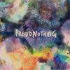 ProudNothing