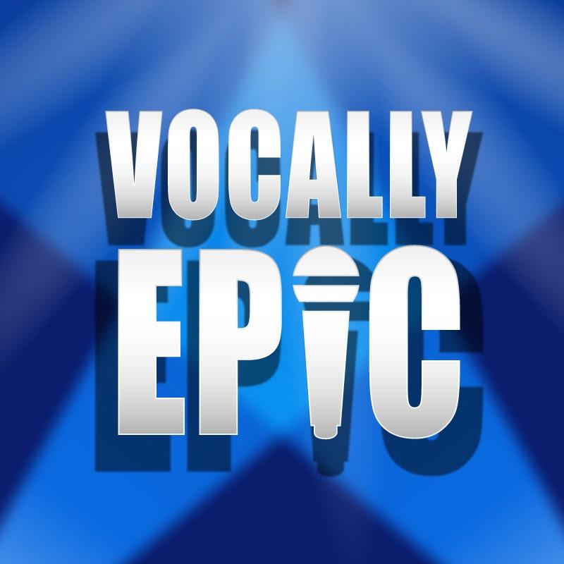 Vocally Epic