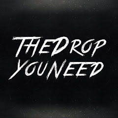 TheDropYouNeed