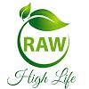 RAW High Life