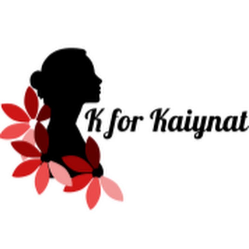 K for Kaiynat