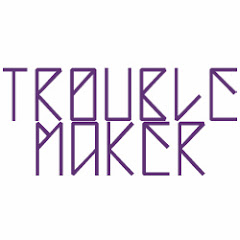 Trouble Maker (Official YouTube Channel)