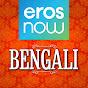 Eros Now Bengali