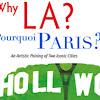 Why LA? Pourquoi Paris?