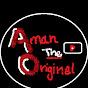 Aman - THE ORIGINAL