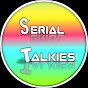 Serial Talkies