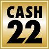 Cash 22