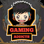 Gaming Addicts