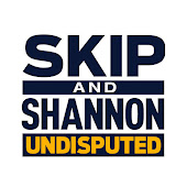 Skip and Shannon: UNDISPUTED Channel Videos