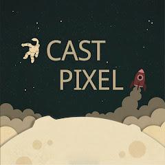 Cast Pixel