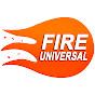 Fire Universal
