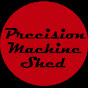 Precision Machine Shed