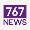 767 News