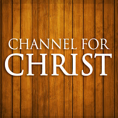 channel for CHRIST