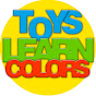 Toys to Learn Colors