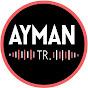 Ayman TR.