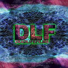 DeadLife Films