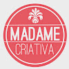 Madame Criativa