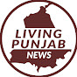 LIVING PUNJAB NEWS