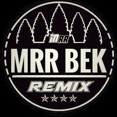Mrr bek remix khmer