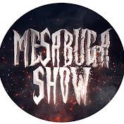 MesaBuga Show