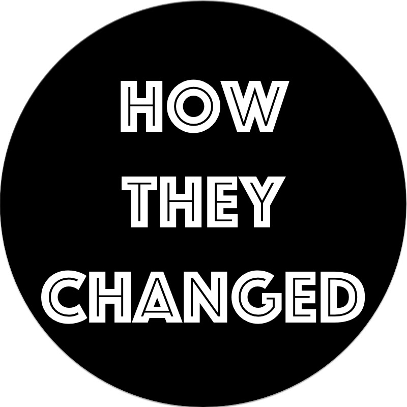 HOW THEY CHANGED? (how-they-changed)