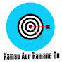 Kamao Aur Kamane Do