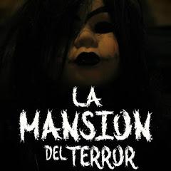 La Mansion del Terror