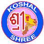 KOSHAL SHREE
