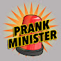 Prank Minister