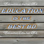Education Is The Best