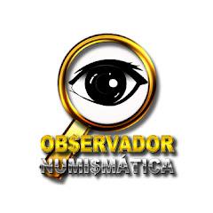 OBSERVADOR NUMISMÁTICA