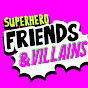 Superhero Friends &