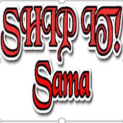 SHIP IT! Sama
