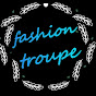 Fashion Troupe