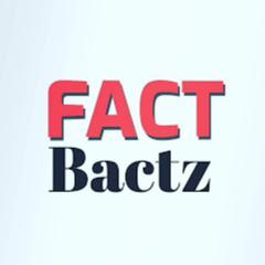 Fact Bactz
