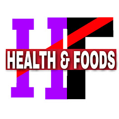 Health and foods