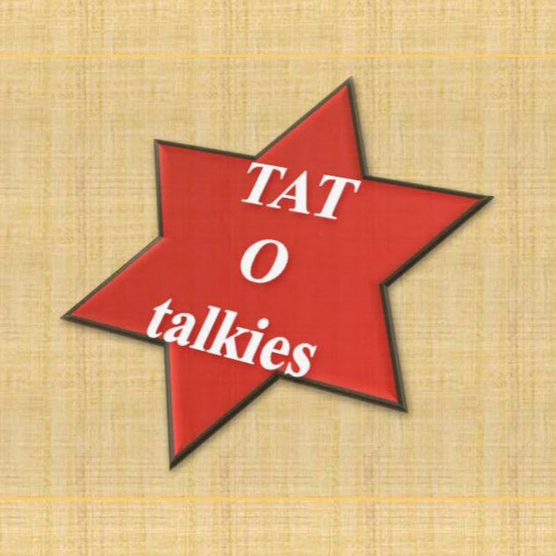TAT O talkies