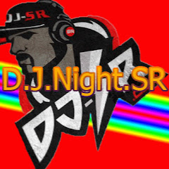 DJ NIGHT SR