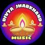 Divya Jharkhand Music