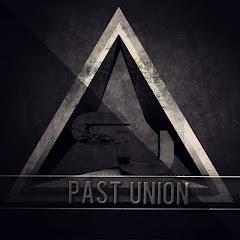 PastUnion