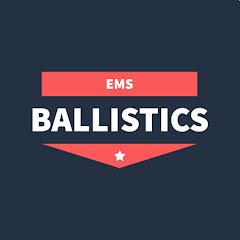 EMS Ballistics