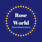 Rose World