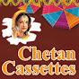 Chetan Cassettes