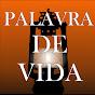 PALAVRA DE VIDA