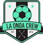 La Onda Crew