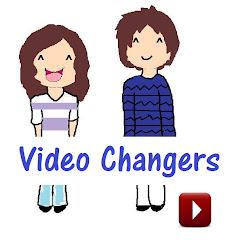 VideoChangers
