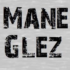 Mane Glez.